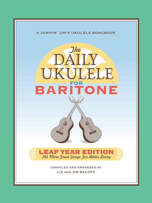 The Daily Ukulele Leap Year Edition For Baritone Ukulelebr10